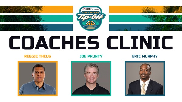 Details Announced for Inaugural Rocket Mortgage Fort Myers Tip-Off Coaches Clinic